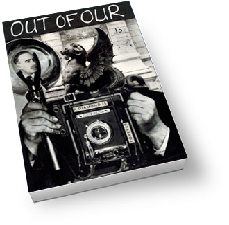 Out of Our